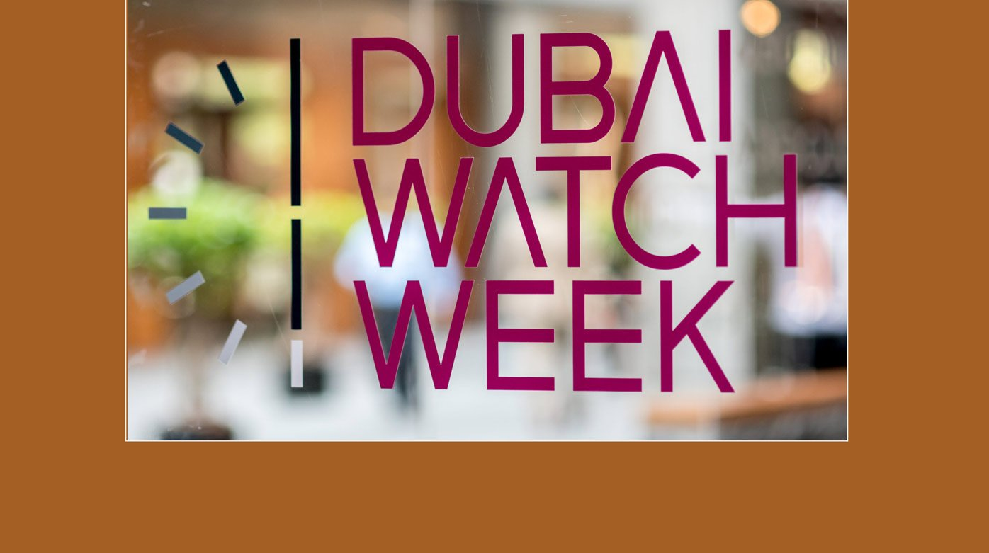 "Dubai Watch Week - ""Classic and Contemporary"""