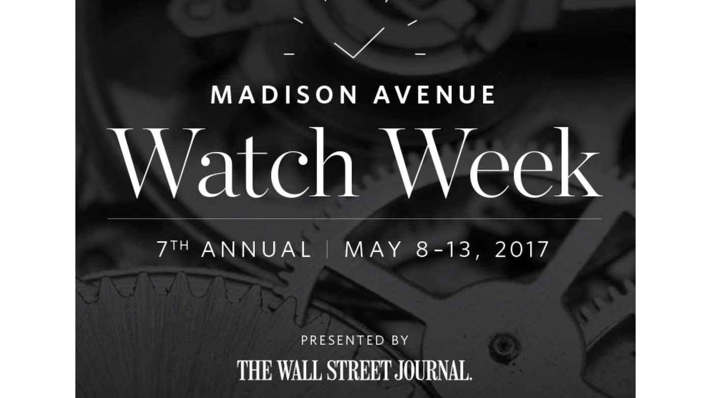 Madison Avenue Watch Week 2017 - Top Watch Brands Celebrate Madison Avenue Watch Week in New York