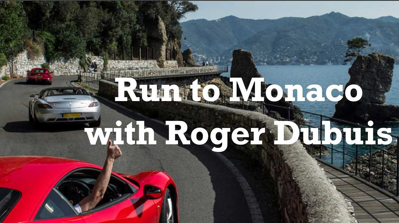 Roger Dubuis - Run to Monaco